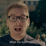 What the Fuck … France!